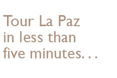 Tour La Paz in less than five minutes.